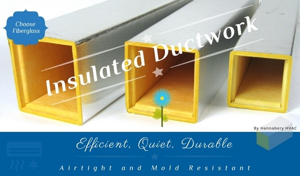 Fiberglass Duct Benefits